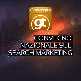 convegno gt search marketing